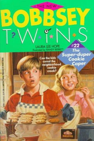 Super-Duper Cookie Caper (The New Bobbsey Twins #22)