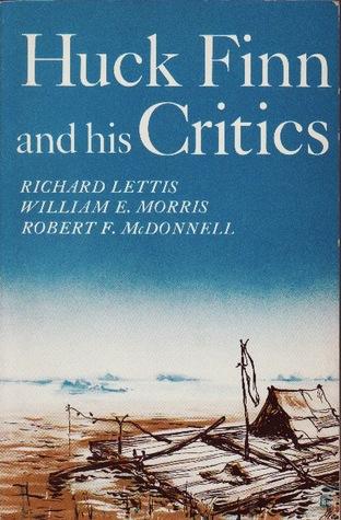 Huck Finn and His Critics
