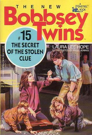 The Secret of the Stolen Clue (The New Bobbsey Twins, # 15)