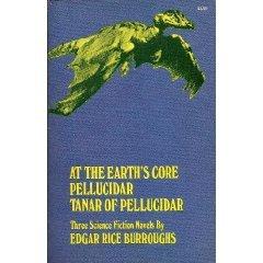 At the Earth's Core/Pellucidar/Tanar of Pellucidar (Pellucidar, #1-3)