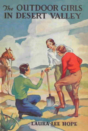 The Outdoor Girls in Desert Valley; or, Strange Happenings in a Cowboy Camp