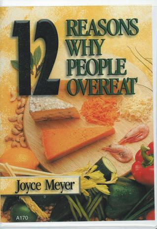 12 Reasons Why People Overeat