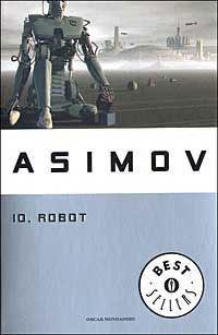 Io, Robot (Il ciclo dei robot, #0.1)