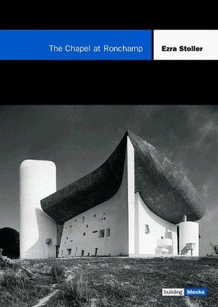 The Chapel at Ronchamp
