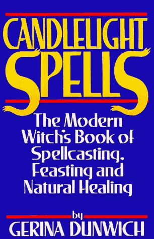 Candlelight Spells: The Modern Witch's Book of Spellcasting, Feasting, and Healing