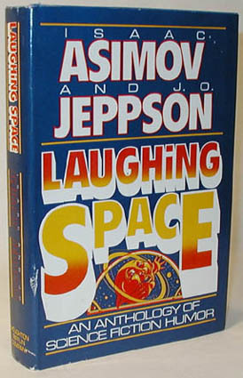 Laughing Space: An Anthology of Science Fiction Humor