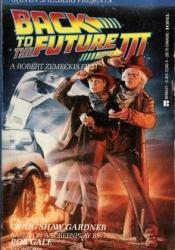 Back to the Future, Part 3 Book by Craig Shaw Gardner