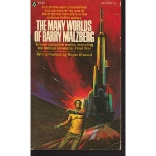The Many Worlds of Barry Malzberg