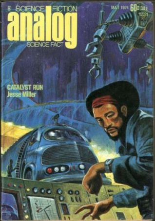 Analog Science Fiction and Fact, 1974 May
