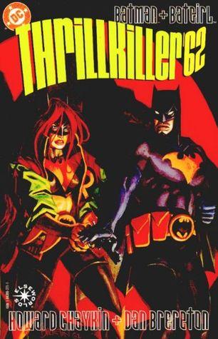 Batman + Batgirl: Thrillkiller'62