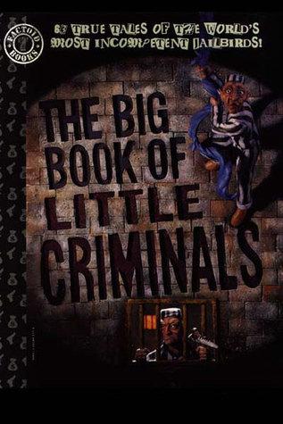 Big Book of Little Criminals