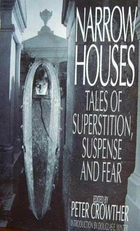 Narrow Houses: Tales of Superstition, Suspense and Fear