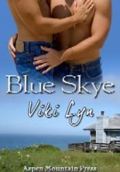 Blue Skye (Woodland Village, #1) Book by Viki Lyn