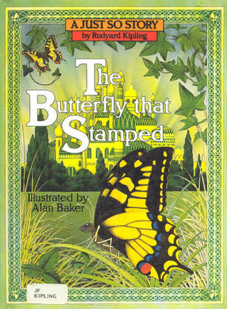 The Butterfly That Stamped (Kipling, Rudyard, Just So Stories (Peter Bedrick Books).)