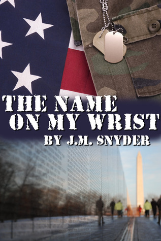 Book Cover The Name on My Wrist by J.M. Snyder