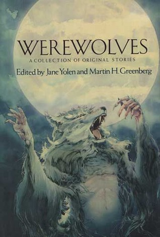 Werewolves: A Collection of Original Stories