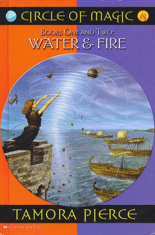 Water & Fire (Circle of Magic #1-2)