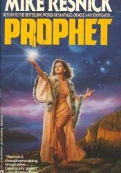 Prophet (Penelope Bailey, #3) Book by Mike Resnick