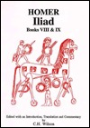 The Iliad, Books 8-9 (Classical Texts Series)
