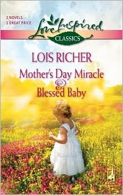 Mother's Day Miracle and Blessed Baby: An Anthology