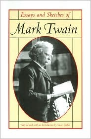 Essays and Sketches of Mark Twain
