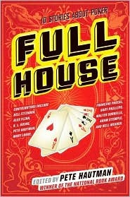 Full House: 10 Stories About Poker
