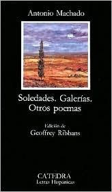 Soledades. Galerías. Otros poemas