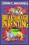 Breakthrough Parenting