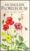 An English Florilegium: Flowers, Trees, Shrubs, Fruits, Herbs: The Tradescant Legacy