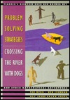 Problem Solving Strategies: Crossing the River with Dogs - Teacher's Resource Book and Answer Key