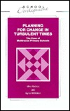 Planning for Change in a Turmulent Time