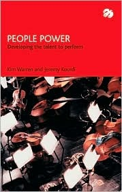 People Power: Developing the Talent to Perform
