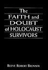 The Faith and Doubt of Holocaust Survivors