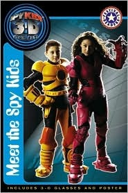 Meet the Spy Kids [With PosterWith 3-D Glasses]