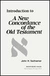 Introduction to: A New Concordance of the Old Testament