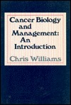 Cancer Biology And Management: An Introduction