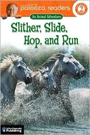 Slither, Slide, Hop, and Run