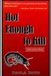 Hot Enough to Kill (The Jolene Jackson Mystery Series, #1) Pdf Book