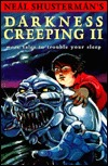Darkness Creeping II: More Tales to Trouble Your Sleep