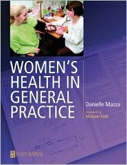 Women's Health in General Practice: A Case-Based Approach