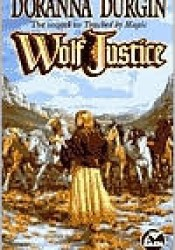 Wolf Justice Book by Doranna Durgin