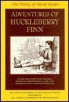 Adventures of Huckleberry Finn (Works of Mark Twain 8)