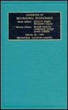 Handbook of Behavioral Economics: Behavioral Decision Making, Vol. 2