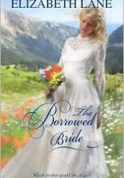 The Borrowed Bride (Seavers Brides, #1) Book by Elizabeth Lane