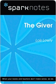 The Giver (SparkNotes Literature Guide Series)