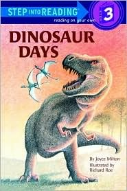 Dinosaur Days (Step Into Reading: A Step 3 Book)