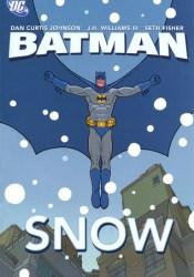 Batman: Snow Book by Dan Curtis Johnson