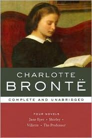 Jane Eyre, Shirley, Villette & The Professor