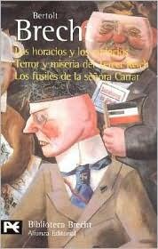 Los horacios y los curiacios /Terror y miseria del Tercer Reich / Los fúsiles de la señora Carrar