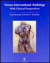 Venous Interventional Radiology: With Clinical Perspectives